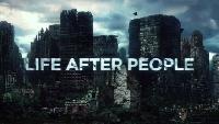 Жизнь после людей Сезон-1 Серия 1